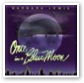 Once In A Blue Moon - Barbara Lewis